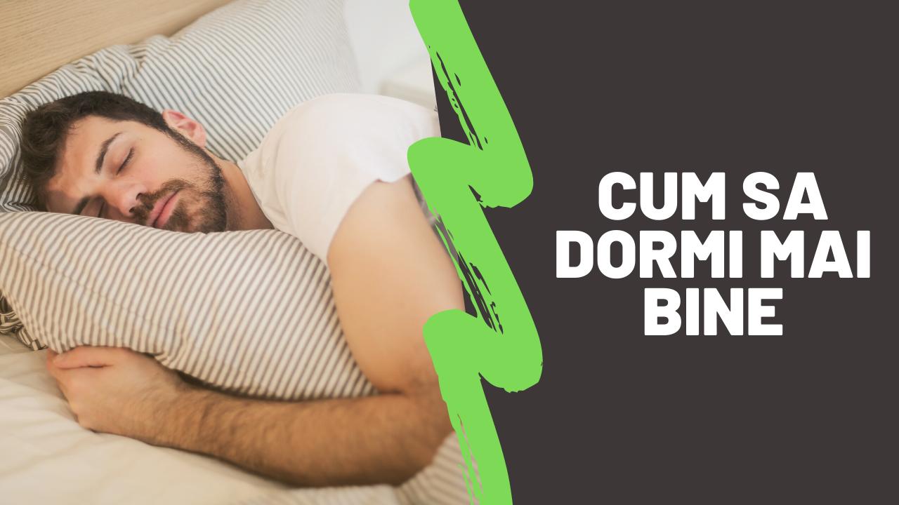 Cum sa dormi mai bine