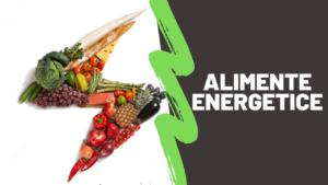 27 de alimente care iti pot asigura mai multa energie